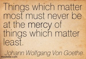 Quotation-Johann-Wolfgang-Von-Goethe-mercy-life-Meetville-Quotes-25332